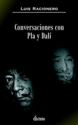 Conversaciones con Pla y Dalí