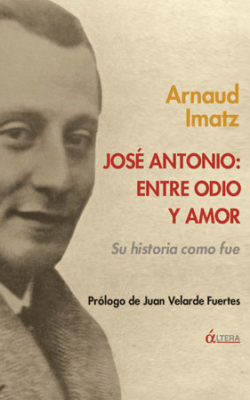 José Antonio: entre amor y odio